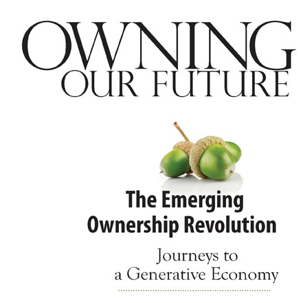 The Emerging Ownership Revolution Marjorie Kelly